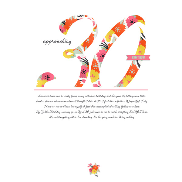 """Approaching 30 - digital scrapbook layout by EHStudios using """"Shine Basics"""" by Laurie Ann"""