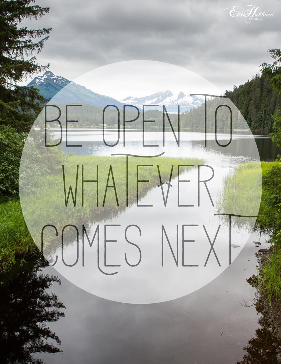 Elisa Hubbard Studios | EHStudios | Be Open | Juneau, Alaska | Art Print | Preview