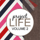 Project Life – May 14th-June 3rd